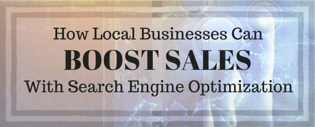 How Local Businesses Can Boost Sales with SEO