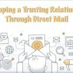 4 Direct Mail Marketing Strategies for Developing Trust