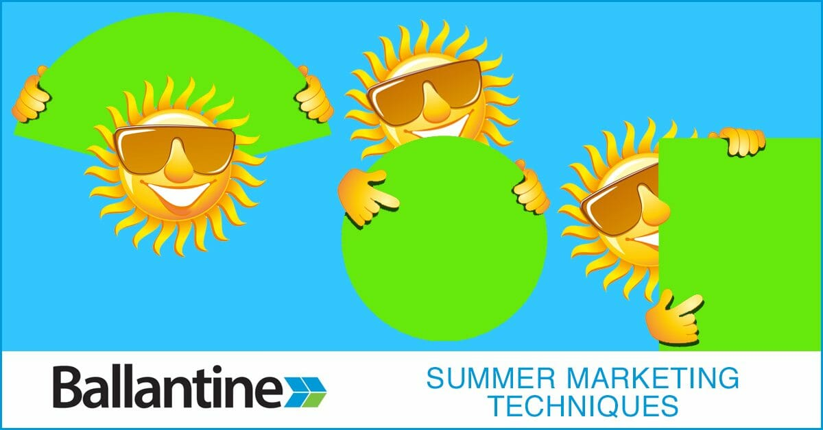 Summer Marketing: Tips, Tricks and Strategy Ideas