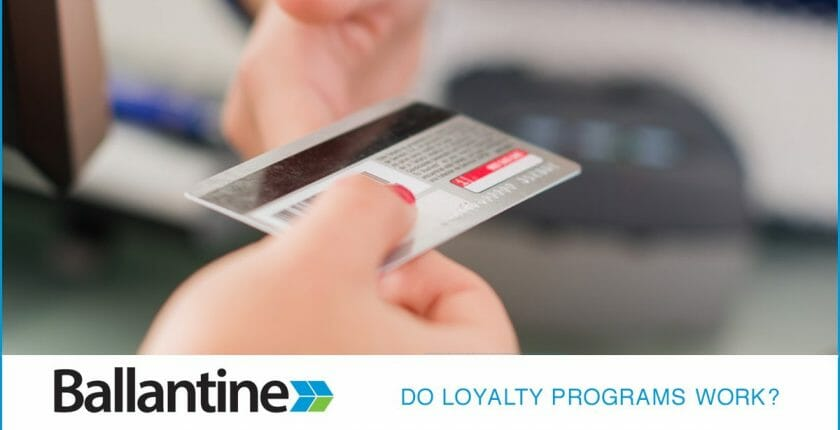 Do Customer Loyalty Programs Really Work?