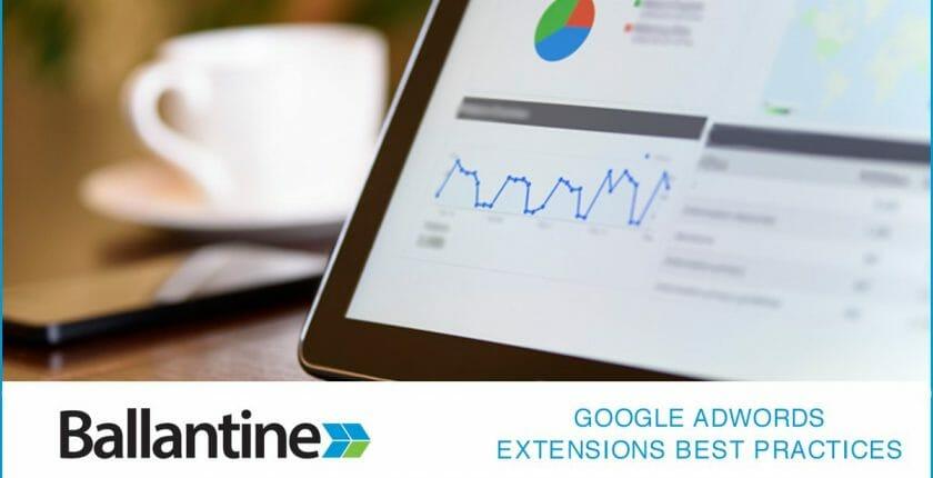 AdWords Extensions: Google AdWords Best Practices