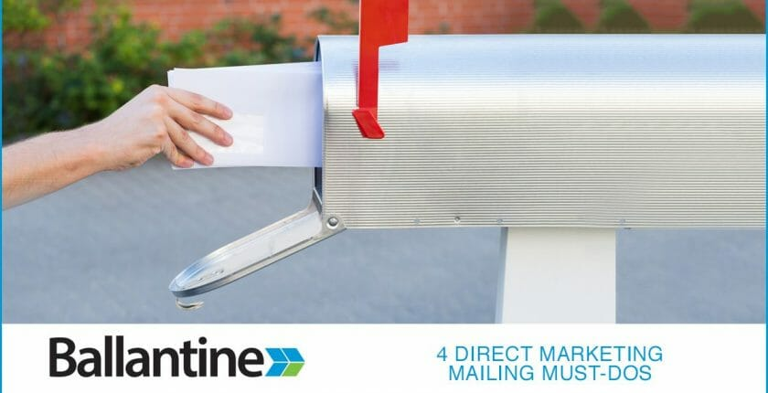 4 Direct Marketing Mailing Must-Dos