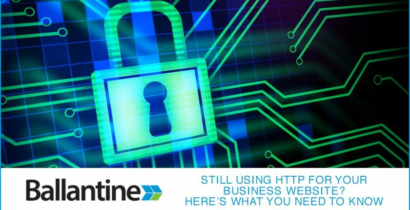 Still Using HTTP For Your Business Website?