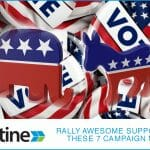 Rally Awesome Supporters With These 7 Campaign Materials