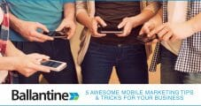 5 Awesome Mobile Marketing Tips & Tricks For Your Business