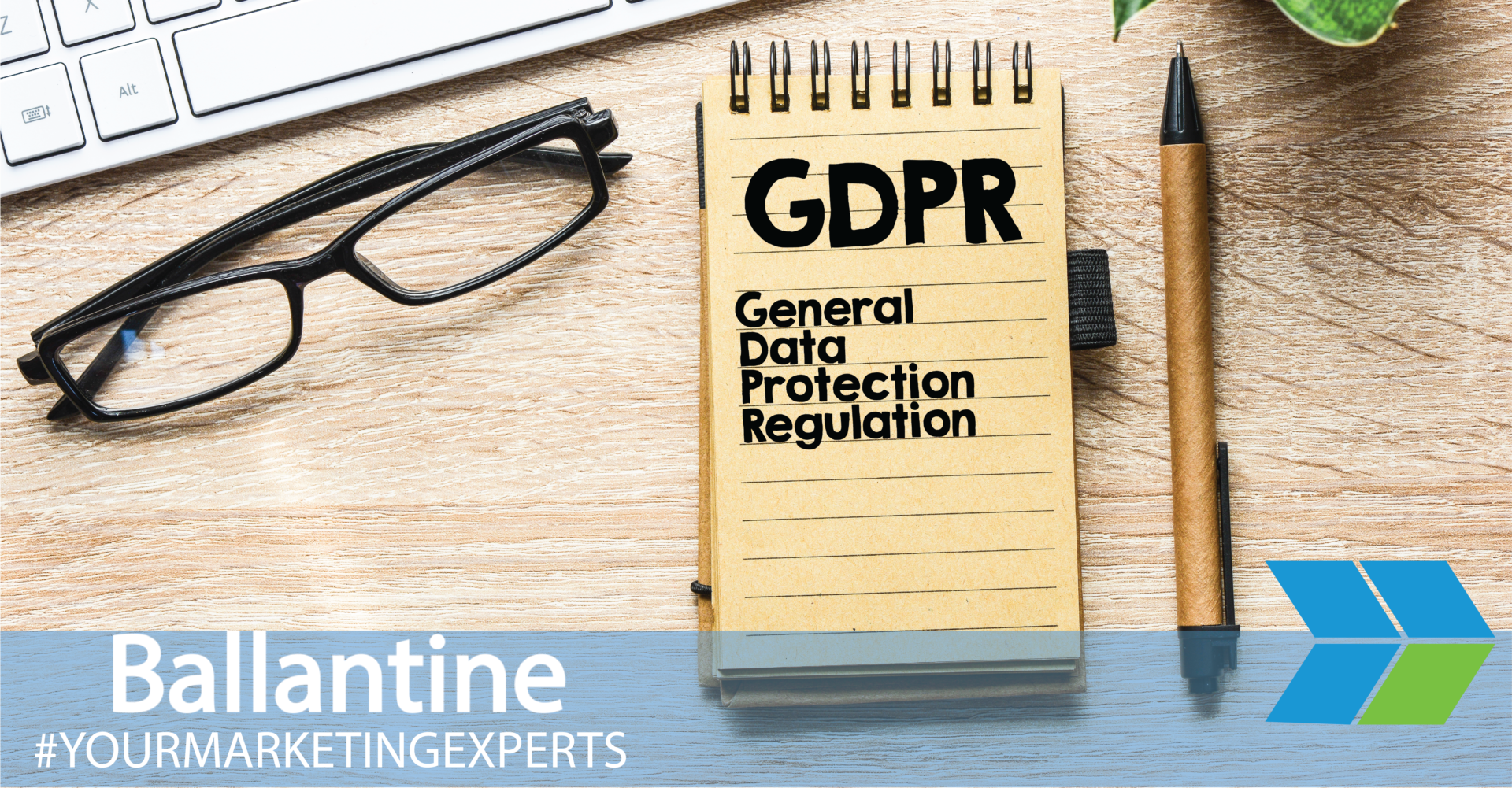 How GDPR Compliance is Going to Affect Your Digital Marketing